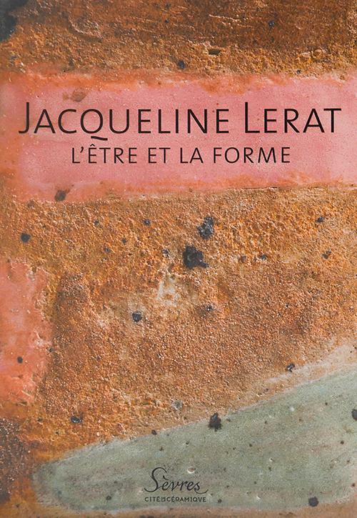 Jacqueline Lerat, l'être et la forme