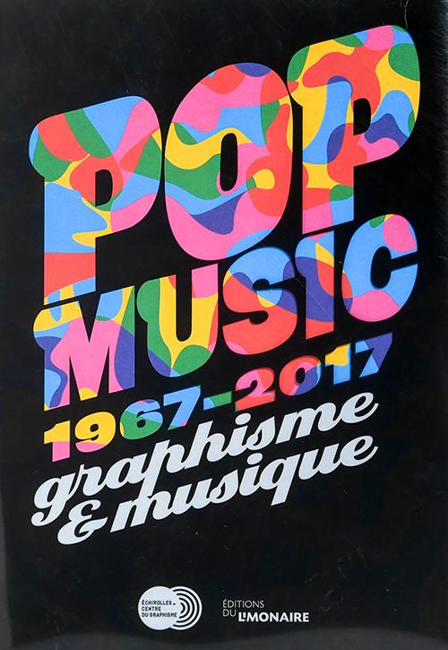 Pop Music. 1967-2017 graphisme & musique